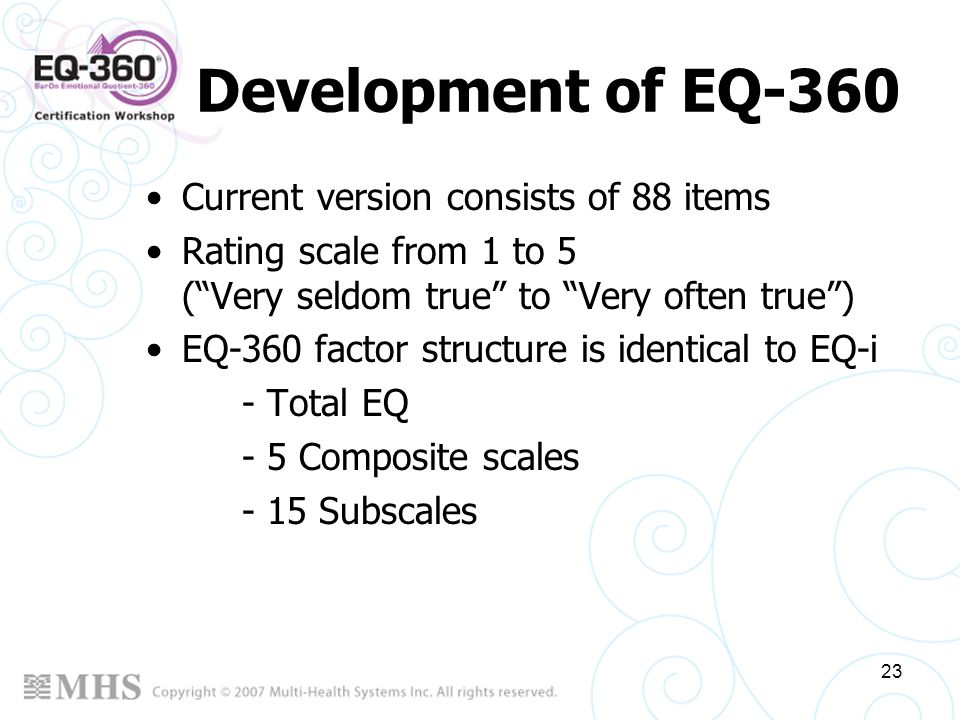 Development of EQ-360 Current version consists of 88 items
