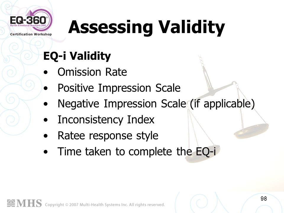 Assessing Validity EQ-i Validity Omission Rate