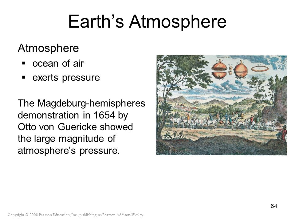 Earth's Atmosphere Atmosphere ocean of air exerts pressure