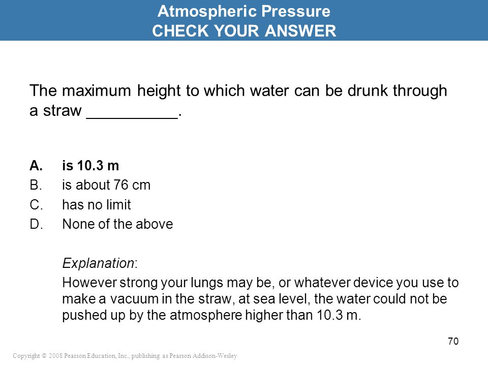 Atmospheric Pressure CHECK YOUR ANSWER