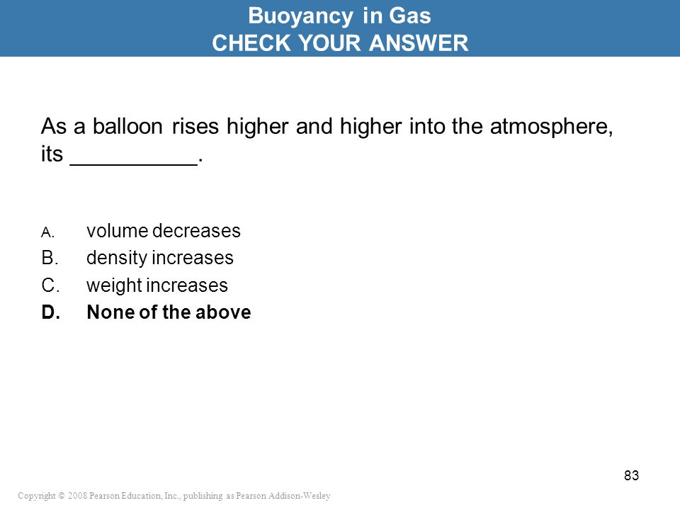 Buoyancy in Gas CHECK YOUR ANSWER