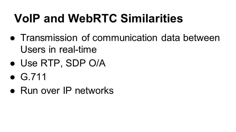 VoIP and WebRTC Similarities