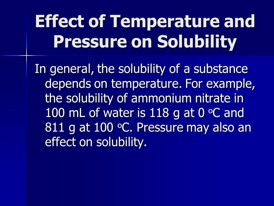 Effect of Temperature and Pressure on Solubility