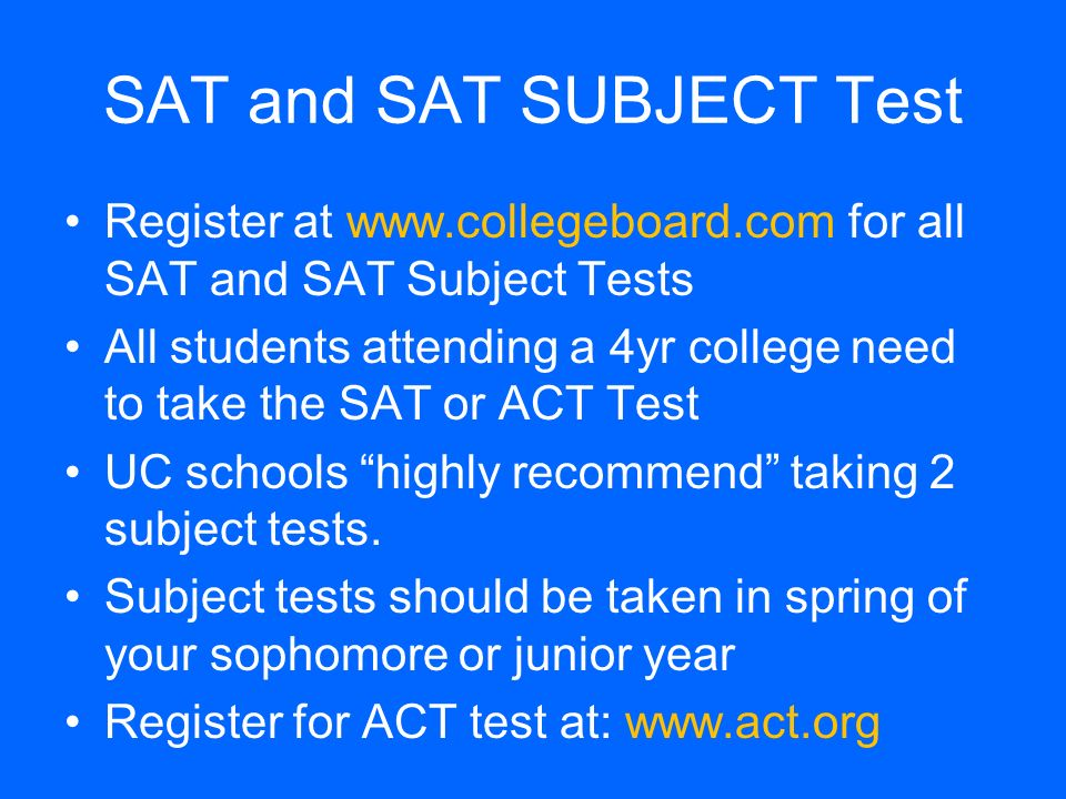 SAT and SAT SUBJECT Test