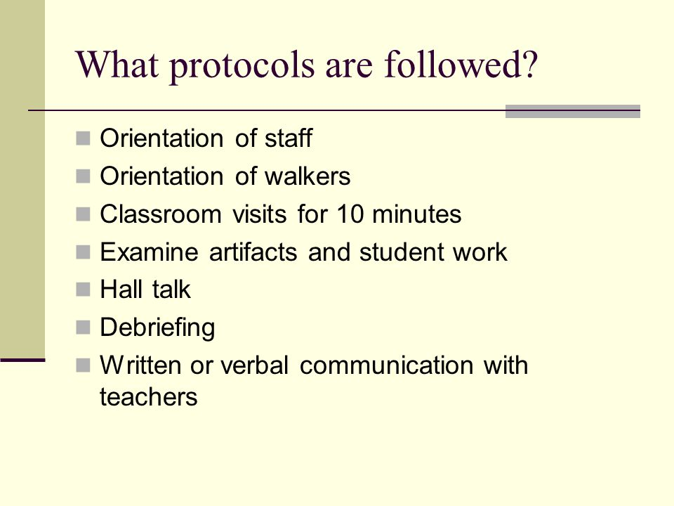 What protocols are followed