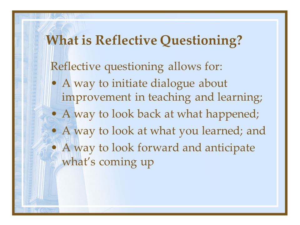 What is Reflective Questioning
