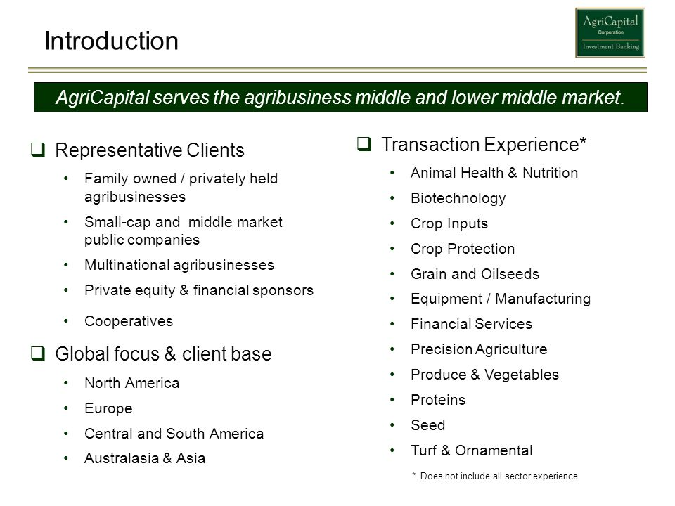 AgriCapital serves the agribusiness middle and lower middle market.