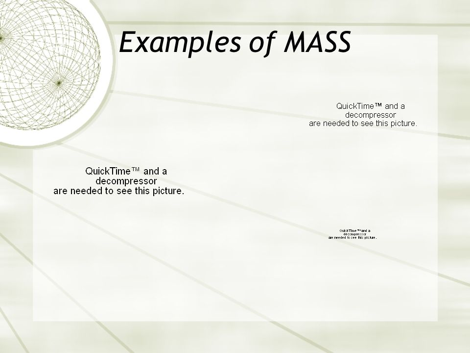 Examples of MASS