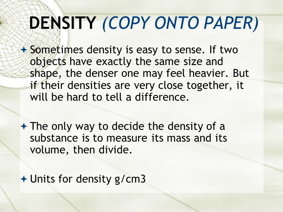 DENSITY (COPY ONTO PAPER)
