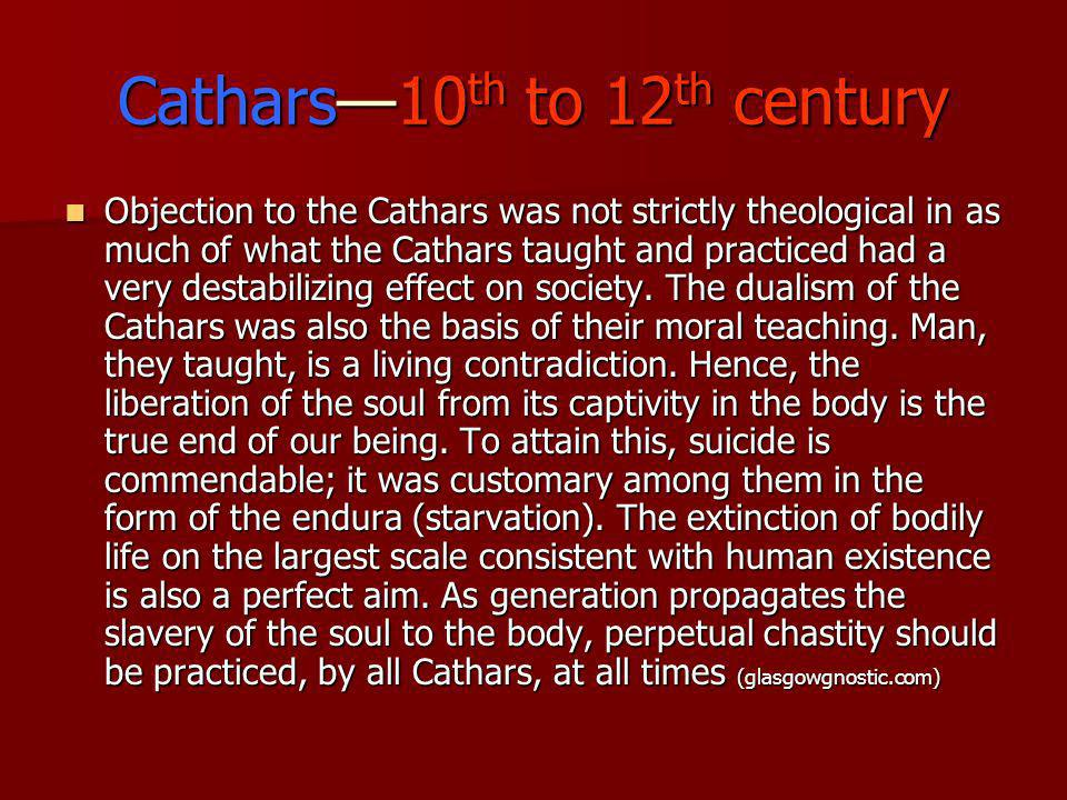 Cathars—10th to 12th century