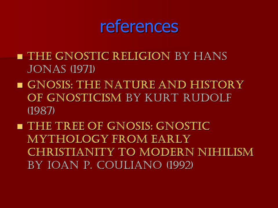 references The Gnostic Religion by Hans Jonas (1971)