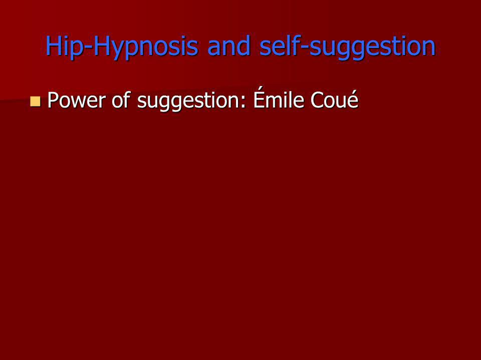 Hip-Hypnosis and self-suggestion
