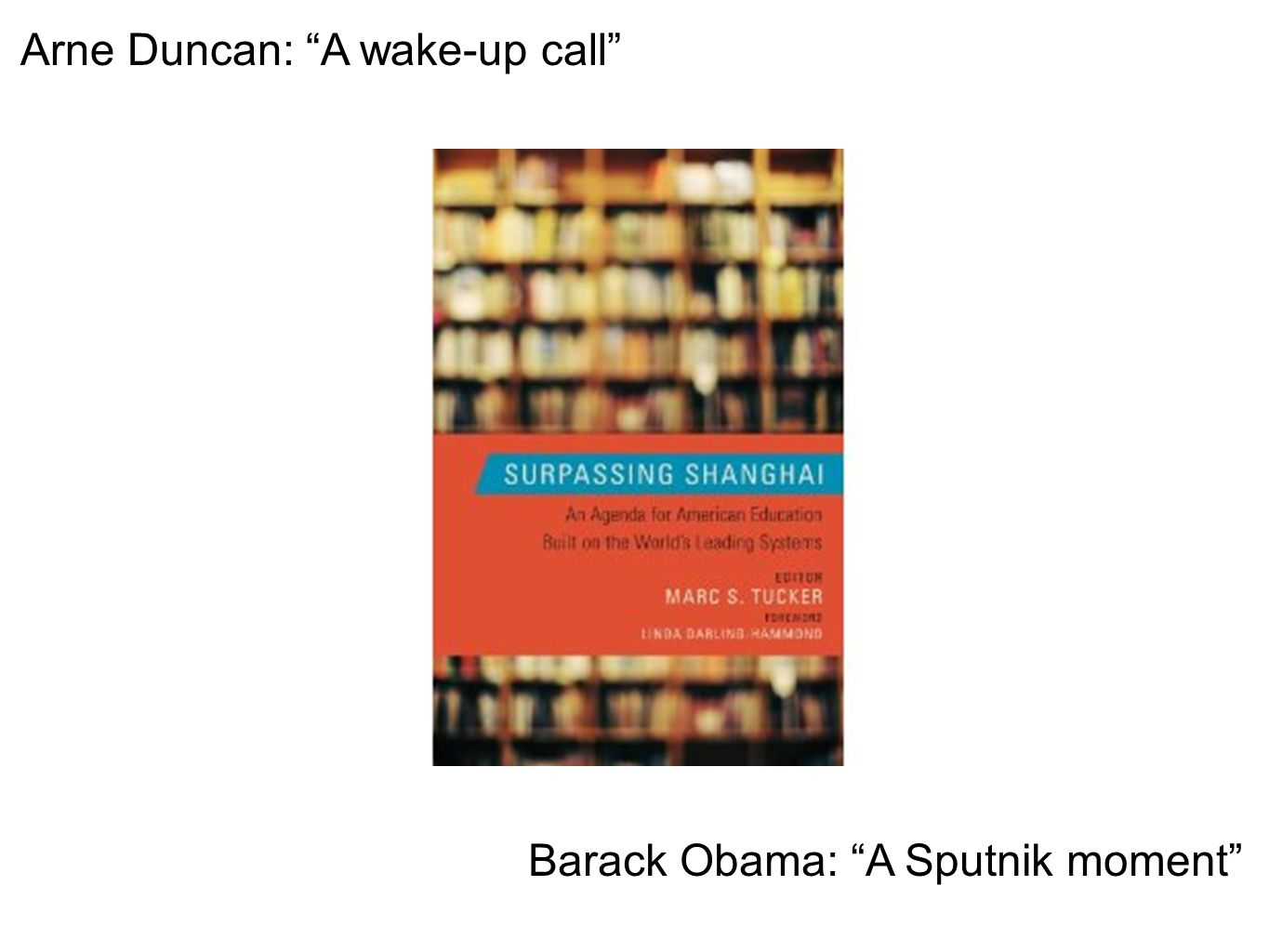 Arne Duncan: A wake-up call