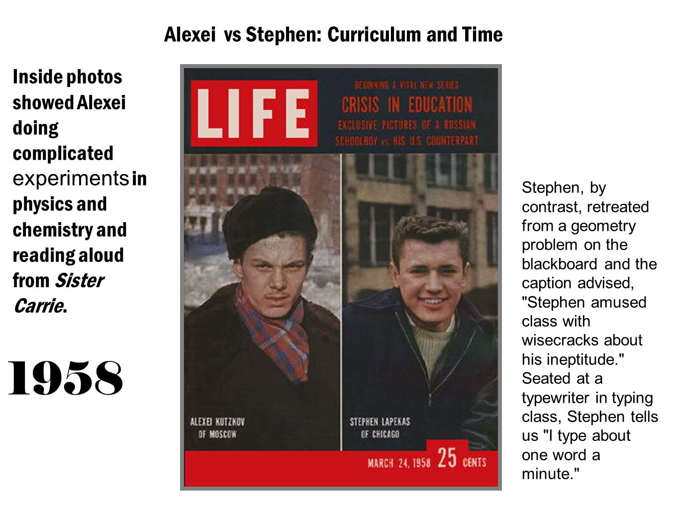 Alexei vs Stephen: Curriculum and Time