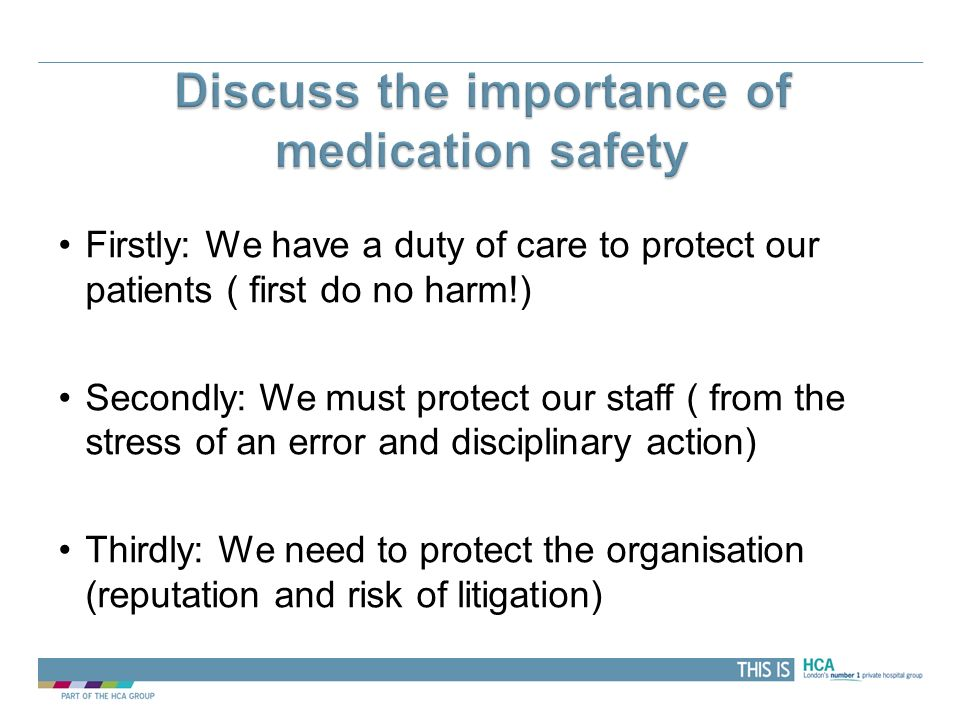 Discuss the importance of medication safety