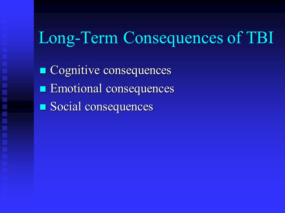 Long-Term Consequences of TBI