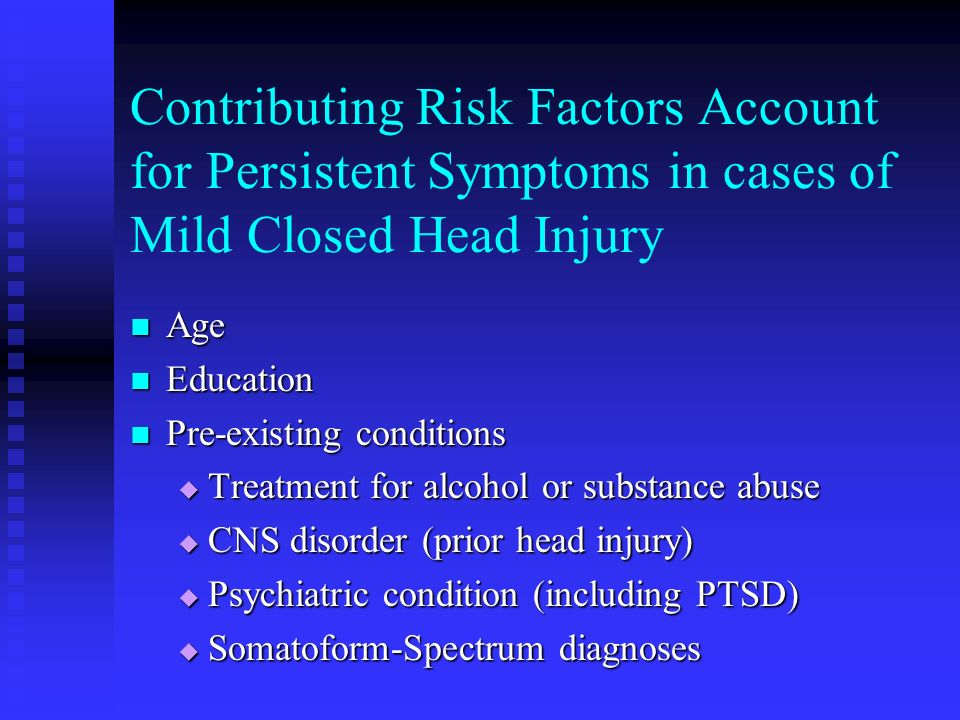 Contributing Risk Factors Account for Persistent Symptoms in cases of Mild Closed Head Injury