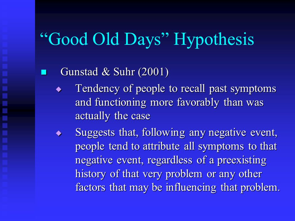 Good Old Days Hypothesis