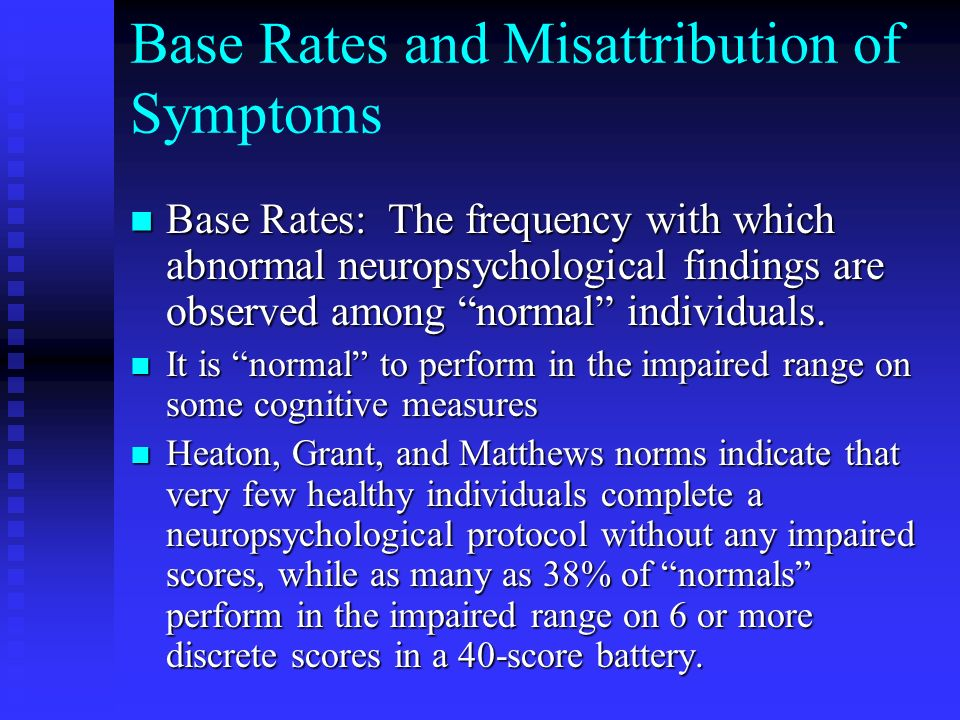 Base Rates and Misattribution of Symptoms