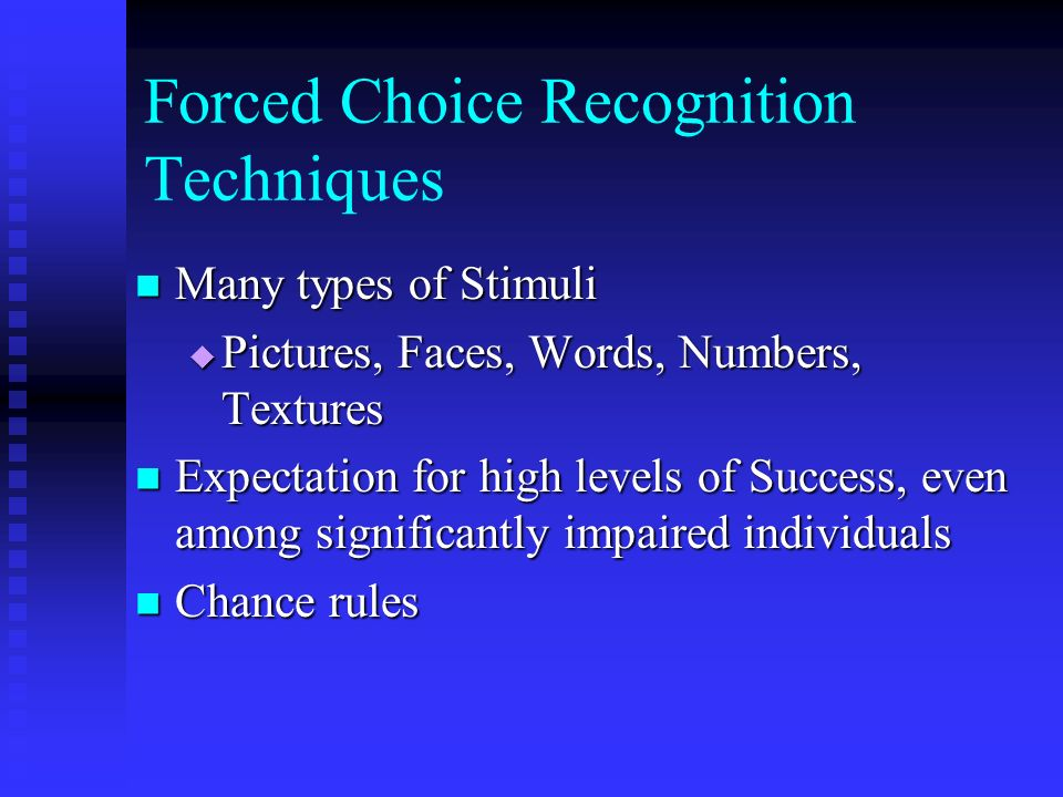 Forced Choice Recognition Techniques