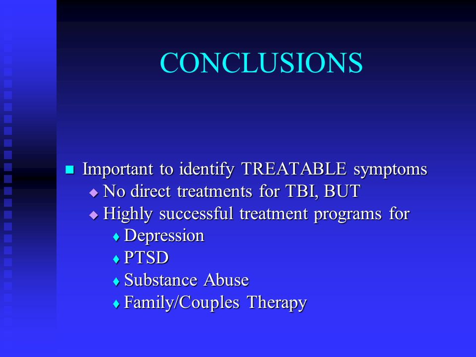 CONCLUSIONS Important to identify TREATABLE symptoms