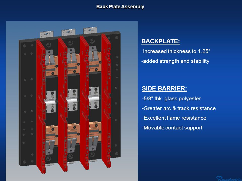 BACKPLATE: SIDE BARRIER: -increased thickness to 1.25