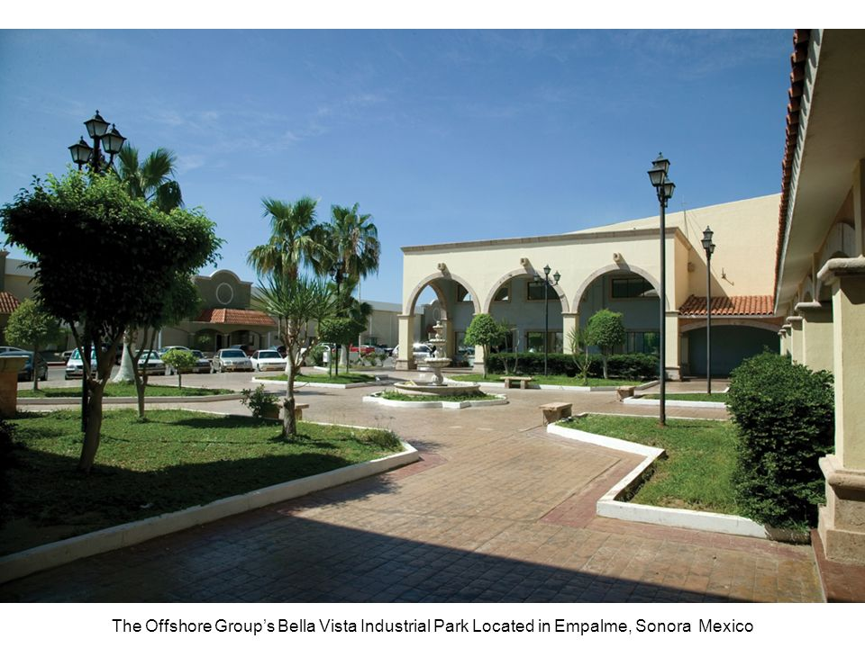 The Offshore Group's Bella Vista Industrial Park Located in Empalme, Sonora Mexico