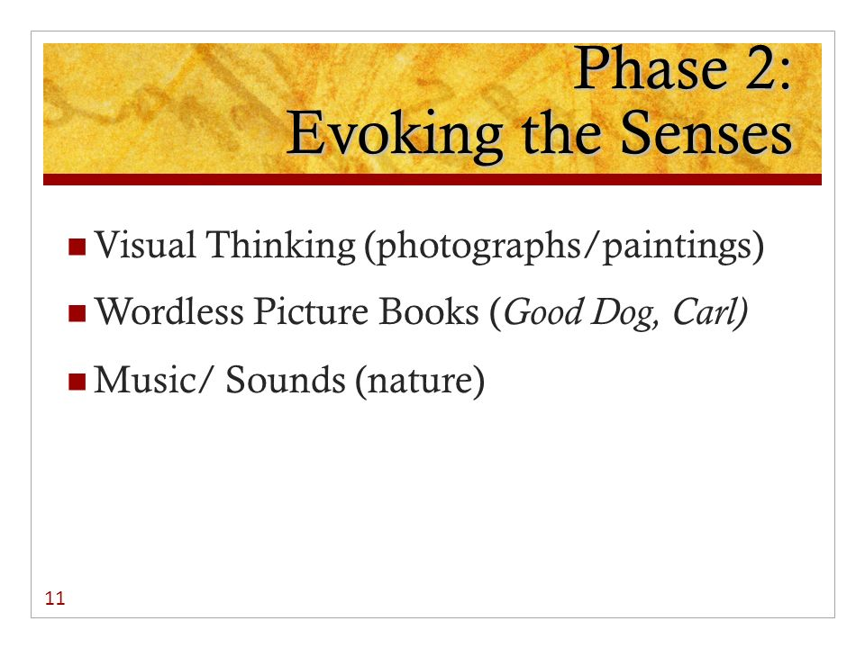 Phase 2: Evoking the Senses