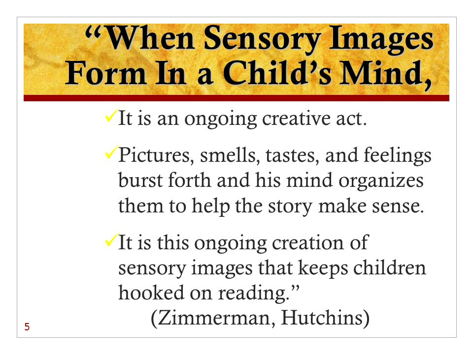 When Sensory Images Form In a Child's Mind,