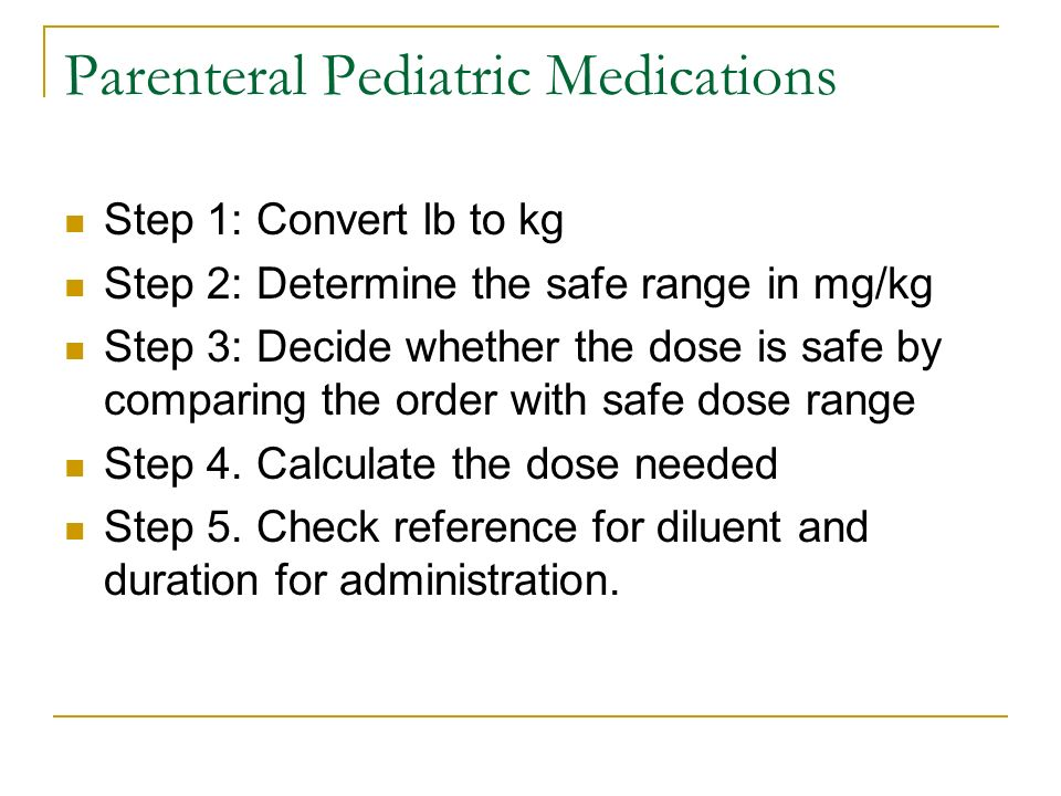 Parenteral Pediatric Medications