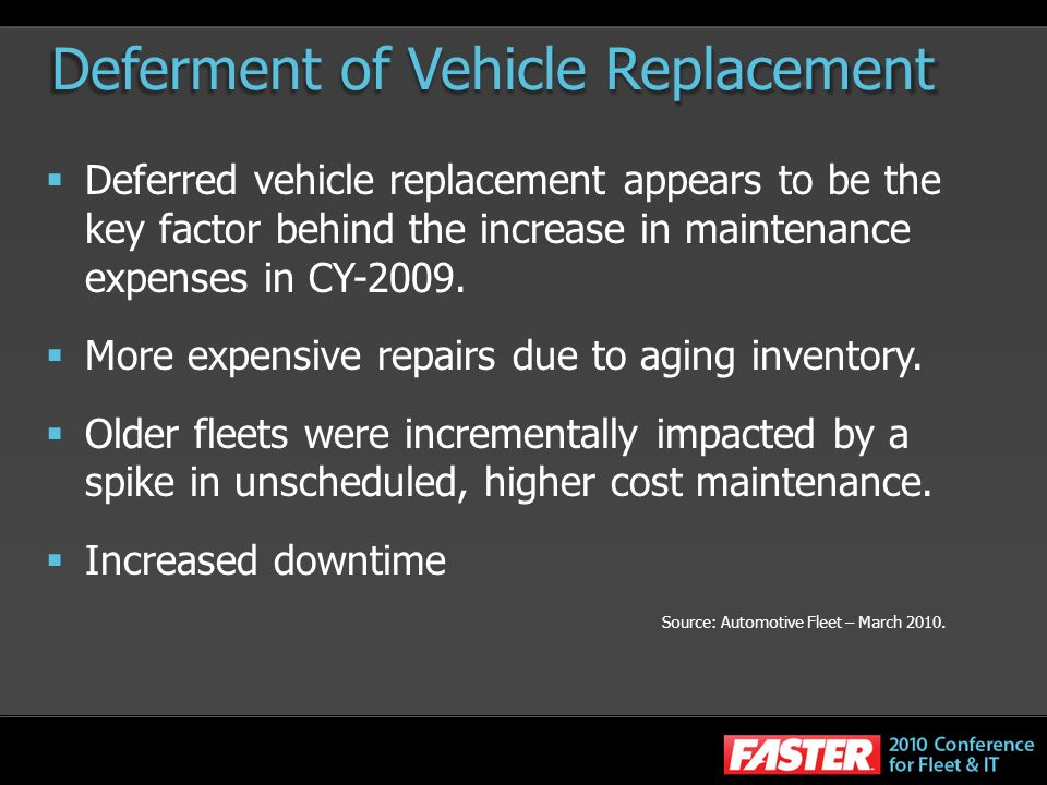 Deferment of Vehicle Replacement