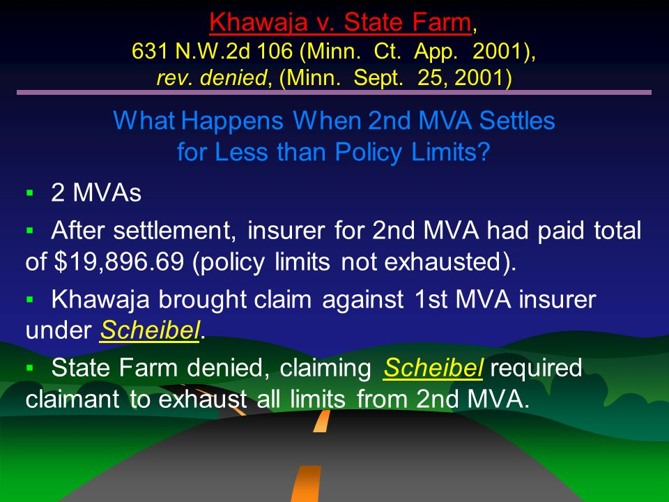 What Happens When 2nd MVA Settles for Less than Policy Limits