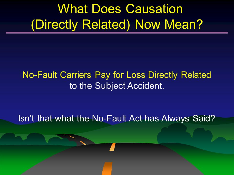What Does Causation (Directly Related) Now Mean