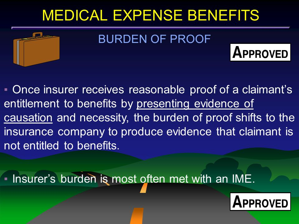 MEDICAL EXPENSE BENEFITS