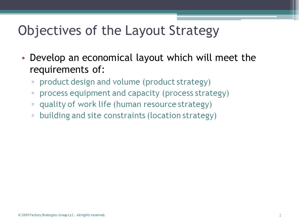 Objectives of the Layout Strategy