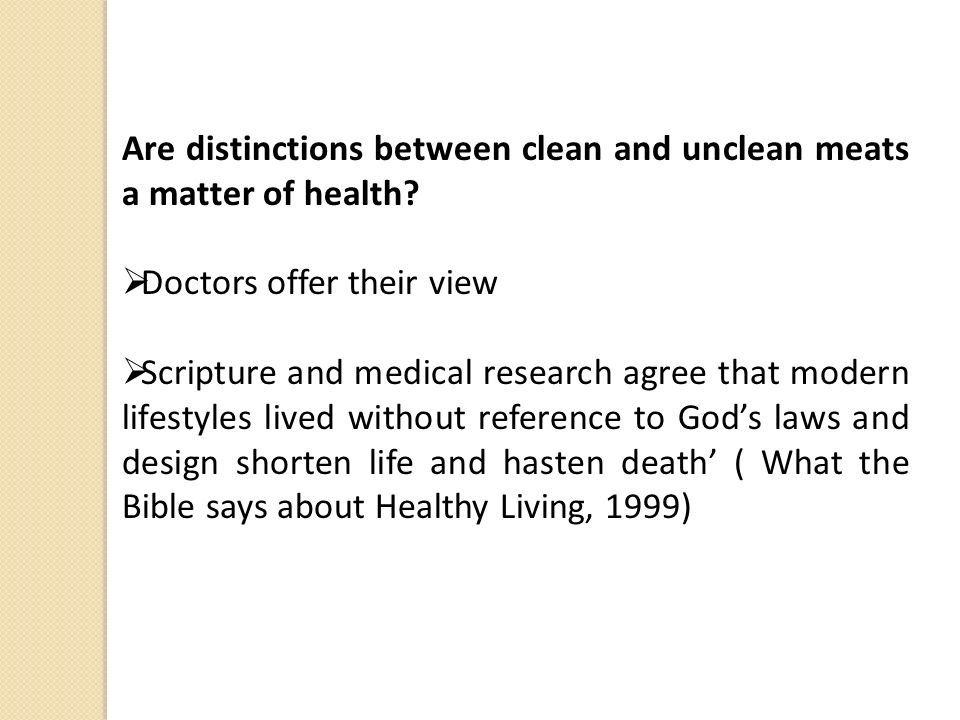 Are distinctions between clean and unclean meats a matter of health