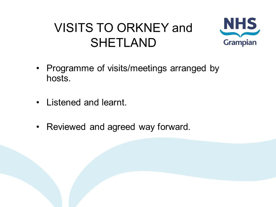 VISITS TO ORKNEY and SHETLAND