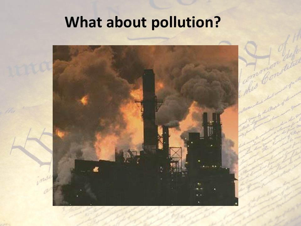 What about pollution
