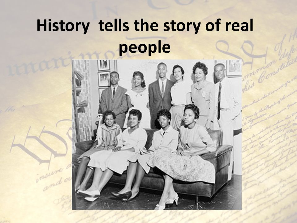 History tells the story of real people