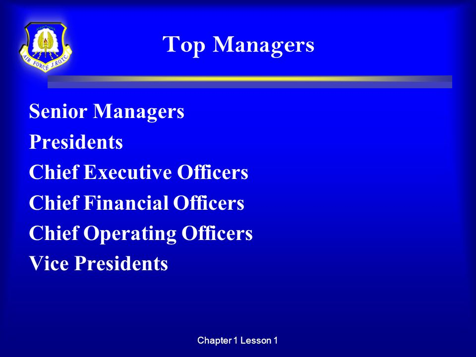 Top Managers Senior Managers Presidents Chief Executive Officers