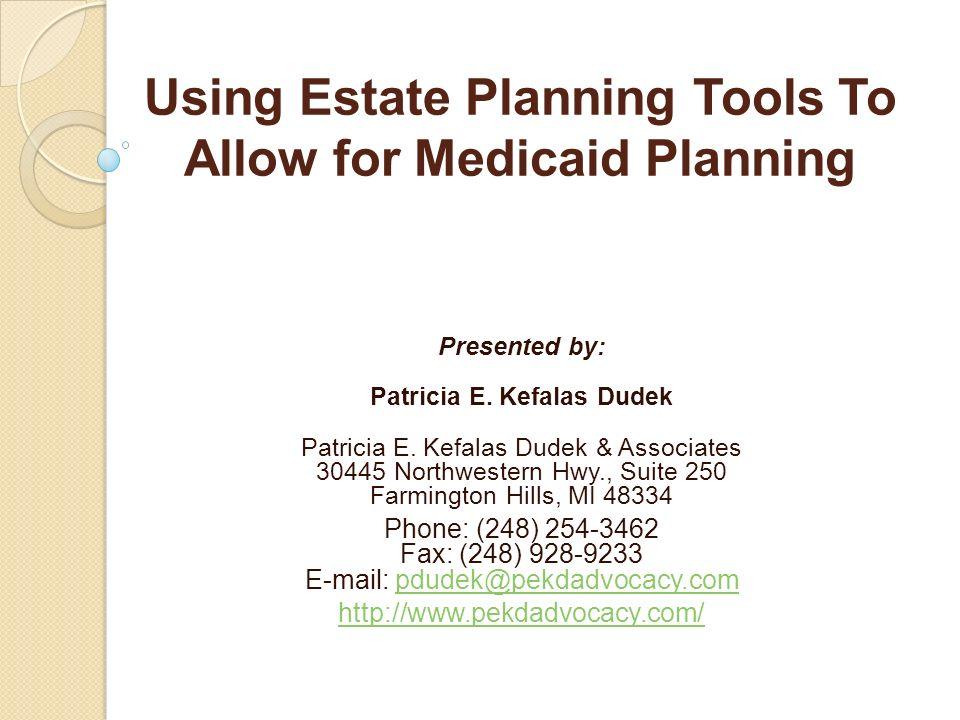 Using Estate Planning Tools To Allow for Medicaid Planning