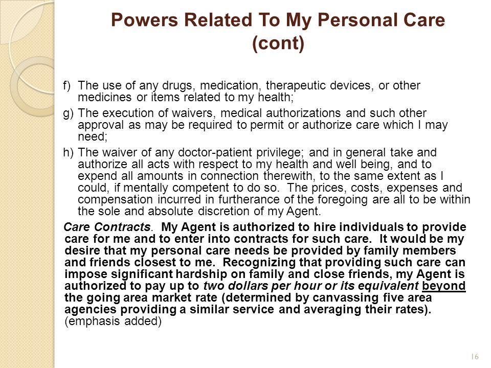Powers Related To My Personal Care (cont)