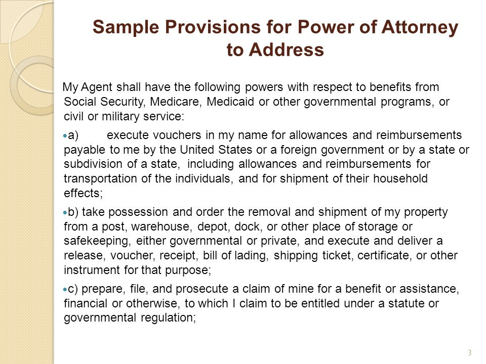 Sample Provisions for Power of Attorney to Address
