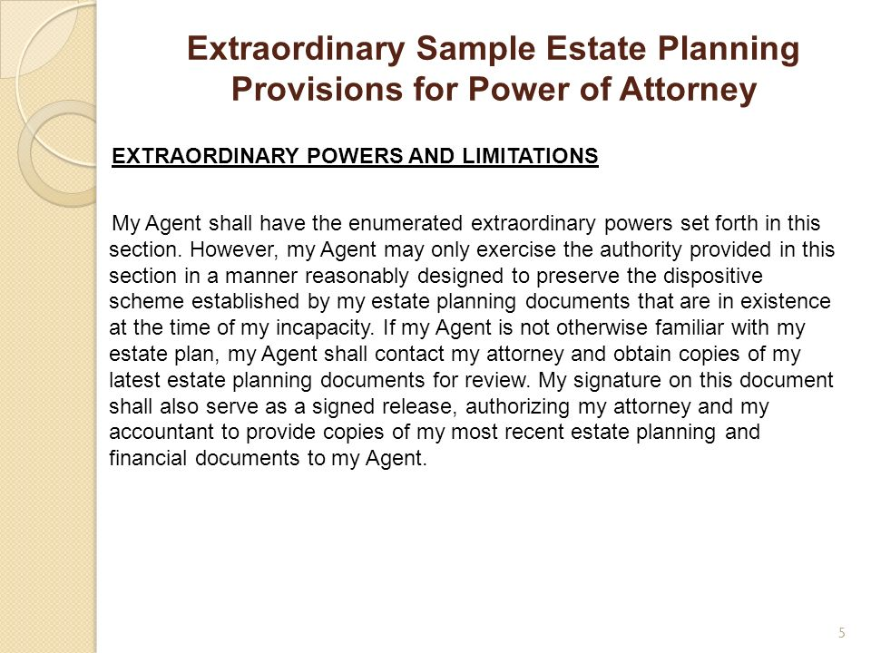 Extraordinary Sample Estate Planning Provisions for Power of Attorney