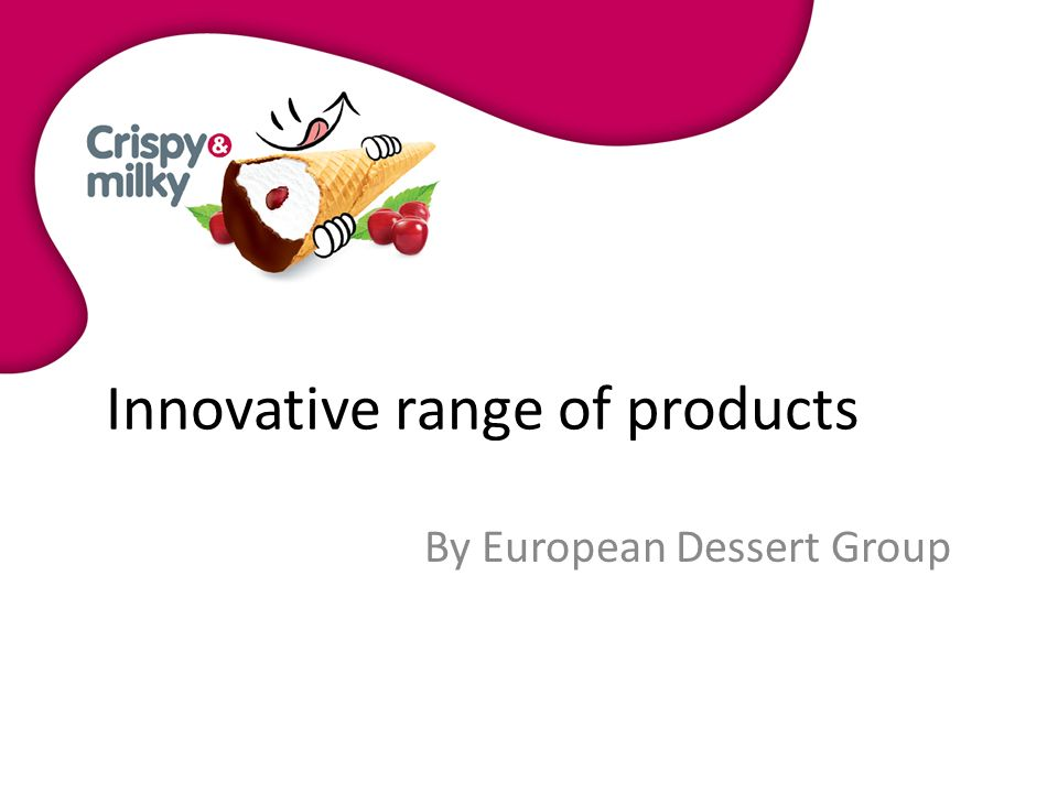 Innovative range of products