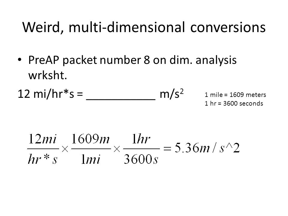 Weird, multi-dimensional conversions