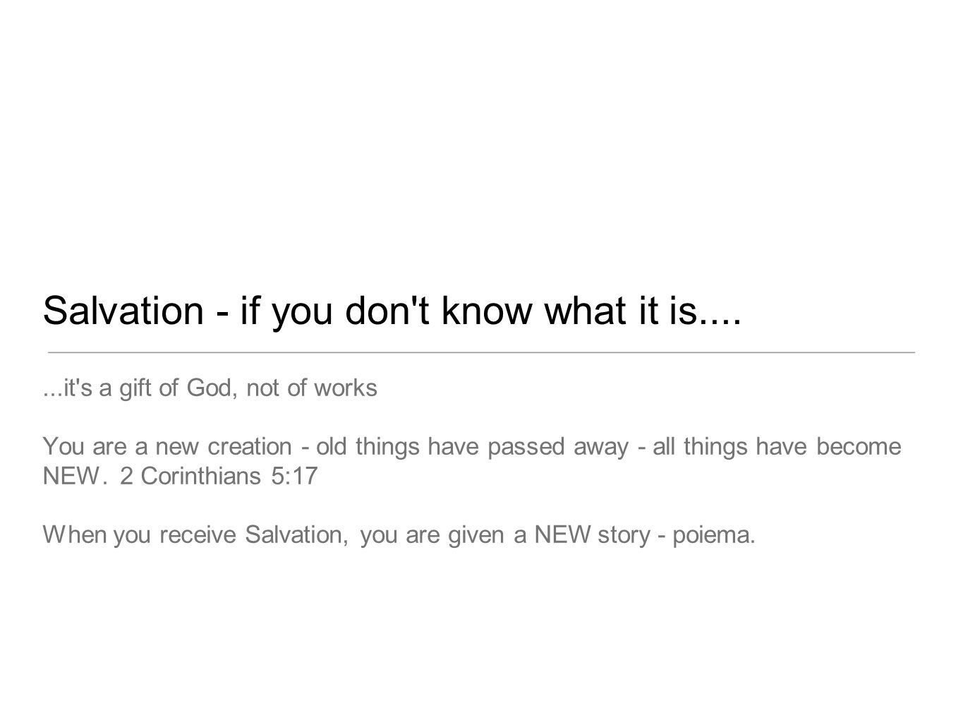 Salvation - if you don t know what it is....