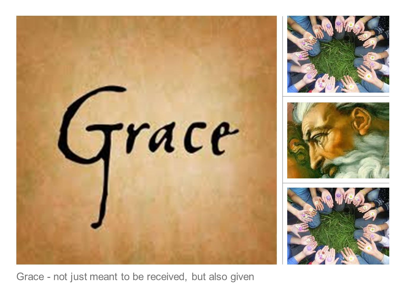 Grace - not just meant to be received, but also given