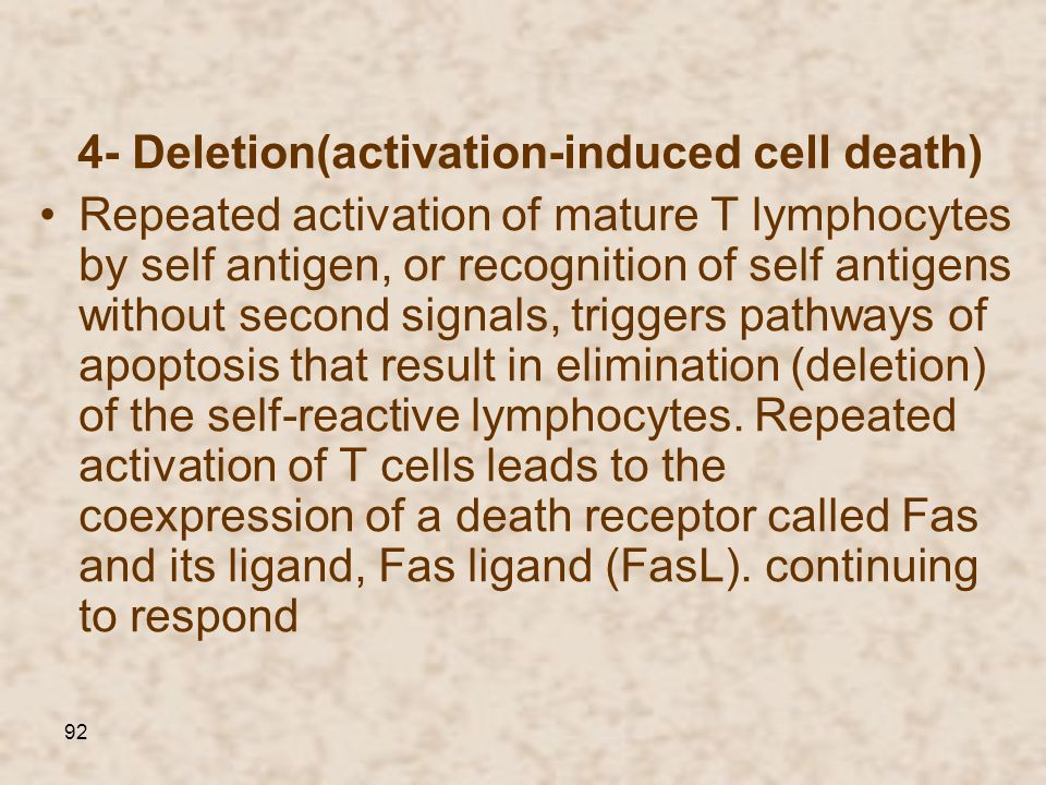 4- Deletion(activation-induced cell death)