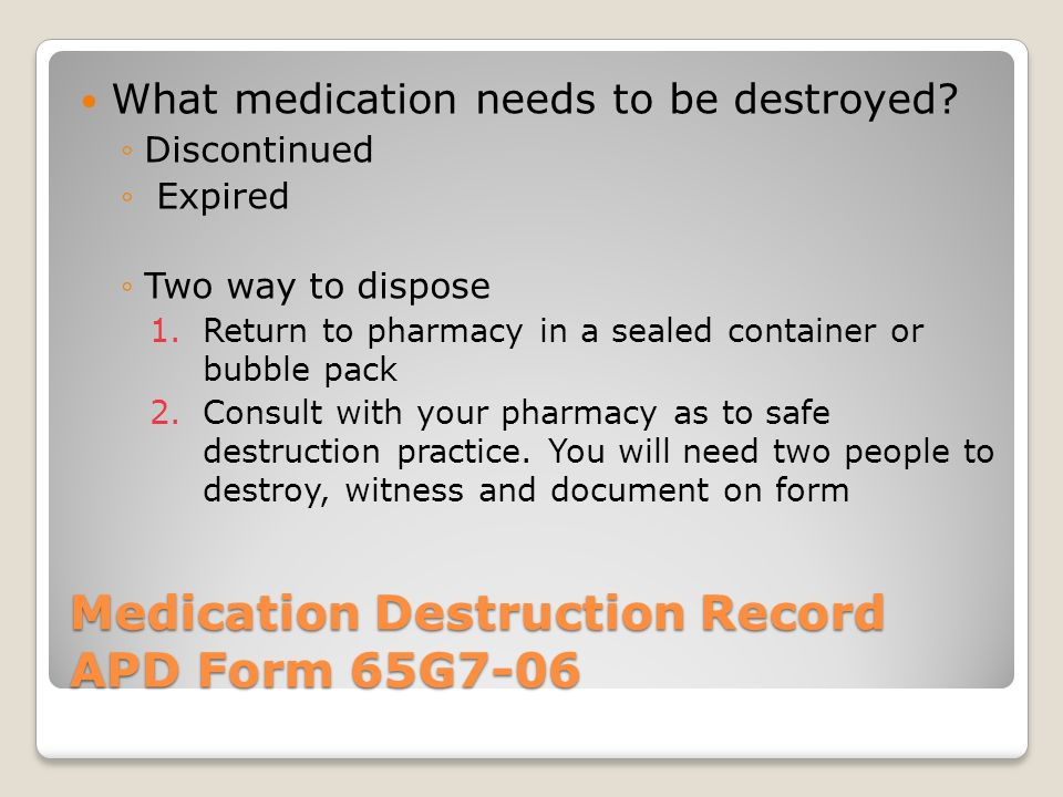Medication Destruction Record APD Form 65G7-06